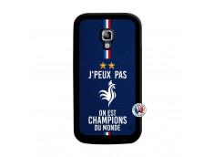 Coque Samsung Galaxy ACE 2 Je Peux Pas On Est Les Champions Du Monde Noir