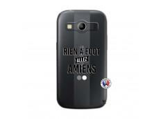 Coque Samsung Galaxy ACE 4 Rien A Foot Allez Amiens