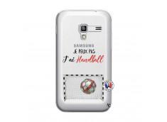 Coque Samsung Galaxy ACE Plus Je peux pas j'ai Handball