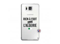 Coque Samsung Galaxy Alpha Rien A Foot Allez L Algerie