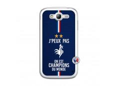 Coque Samsung Galaxy Grand Duos Je Peux Pas On Est Les Champions Du Monde Translu