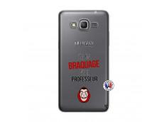Coque Samsung Galaxy Grand Prime J Peux Pas J Ai Un Braquage Avec Le Professeur
