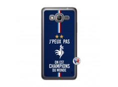 Coque Samsung Galaxy Grand Prime Je Peux Pas On Est Les Champions Du Monde Translu