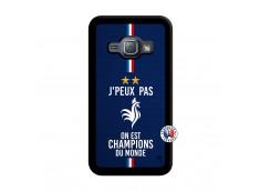 Coque Samsung Galaxy J1 2015 Je Peux Pas On Est Les Champions Du Monde Noir