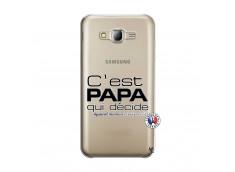 Coque Samsung Galaxy J5 2015 C'est Papa Qui Décide Quand Maman n'est pas là