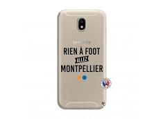 Coque Samsung Galaxy J7 2017 Rien A Foot Allez Montpellier