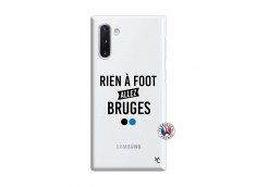 Coque Samsung Galaxy Note 10 Rien A Foot Allez Bruges