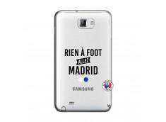 Coque Samsung Galaxy Note 1 Rien A Foot Allez Madrid