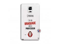 Coque Samsung Galaxy Note 4 J Peux Pas J Ai Un Braquage Avec Le Professeur