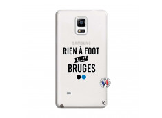 Coque Samsung Galaxy Note 4 Rien A Foot Allez Bruges