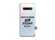 Coque Samsung Galaxy S10 Plus Frappe De Batard Comme Benjamin