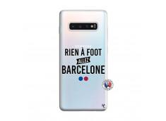 Coque Samsung Galaxy S10 Plus Rien A Foot Allez Barcelone