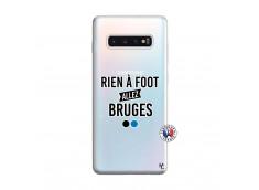 Coque Samsung Galaxy S10 Plus Rien A Foot Allez Bruges