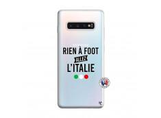 Coque Samsung Galaxy S10 Plus Rien A Foot Allez L'Italie