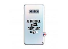 Coque Samsung Galaxy S10E Je Dribble Comme Cristiano