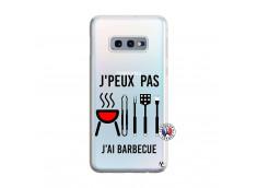 Coque Samsung Galaxy S10E Je Peux Pas J Ai Barbecue