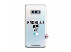 Coque Samsung Galaxy S10E Marseillais à Vie