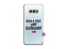Coque Samsung Galaxy S10E Rien A Foot Allez Guingamp