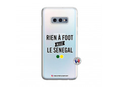 Coque Samsung Galaxy S10E Rien A Foot Allez Le Senegal