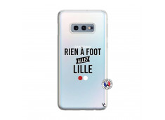 Coque Samsung Galaxy S10E Rien A Foot Allez Lille