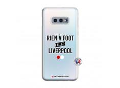 Coque Samsung Galaxy S10E Rien A Foot Allez Liverpool