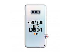 Coque Samsung Galaxy S10E Rien A Foot Allez Lorient