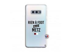 Coque Samsung Galaxy S10E Rien A Foot Allez Metz
