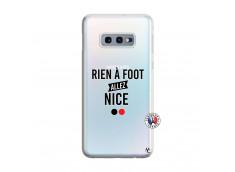 Coque Samsung Galaxy S10E Rien A Foot Allez Nice
