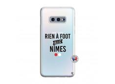 Coque Samsung Galaxy S10E Rien A Foot Allez Nimes