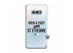 Coque Samsung Galaxy S10E Rien A Foot Allez St Etienne