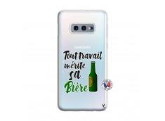 Coque Samsung Galaxy S10E Tout Travail Merite Sa Biere