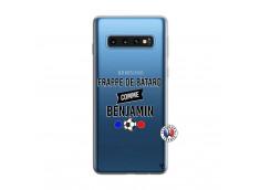 Coque Samsung Galaxy S10 Frappe De Batard Comme Benjamin