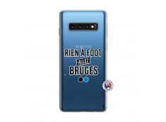 Coque Samsung Galaxy S10 Rien A Foot Allez Bruges
