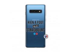 Coque Samsung Galaxy S10 Rien A Foot Allez Strasbourg