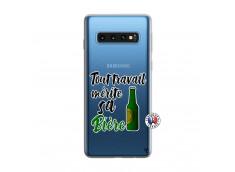 Coque Samsung Galaxy S10 Tout Travail Merite Sa Biere