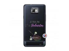 Coque Samsung Galaxy S2 Je Peux Pas J Ai Badminton