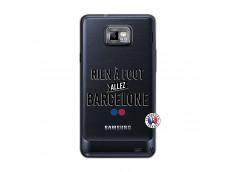 Coque Samsung Galaxy S2 Rien A Foot Allez Barcelone