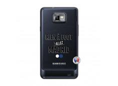 Coque Samsung Galaxy S2 Rien A Foot Allez Madrid