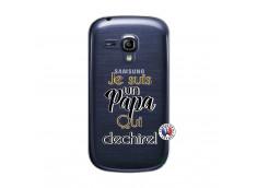 Coque Samsung Galaxy S3 Mini Je Suis Un Papa Qui Dechire