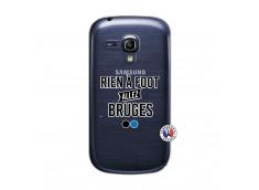 Coque Samsung Galaxy S3 Mini Rien A Foot Allez Bruges