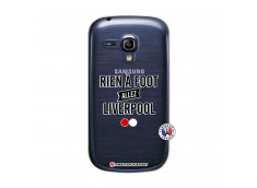 Coque Samsung Galaxy S3 Mini Rien A Foot Allez Liverpool