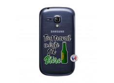 Coque Samsung Galaxy S3 Mini Tout Travail Merite Sa Biere