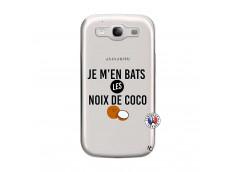 Coque Samsung Galaxy S3 Je m'en bats Les Noix De Coco