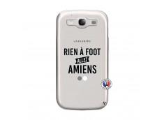 Coque Samsung Galaxy S3 Rien A Foot Allez Amiens
