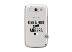 Coque Samsung Galaxy S3 Rien A Foot Allez Angers