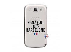 Coque Samsung Galaxy S3 Rien A Foot Allez Barcelone