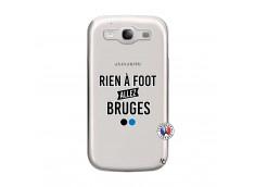 Coque Samsung Galaxy S3 Rien A Foot Allez Bruges
