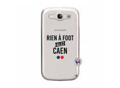 Coque Samsung Galaxy S3 Rien A Foot Allez Caen