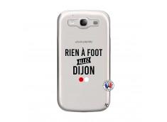 Coque Samsung Galaxy S3 Rien A Foot Allez Dijon