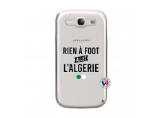 Coque Samsung Galaxy S3 Rien A Foot Allez L Algerie